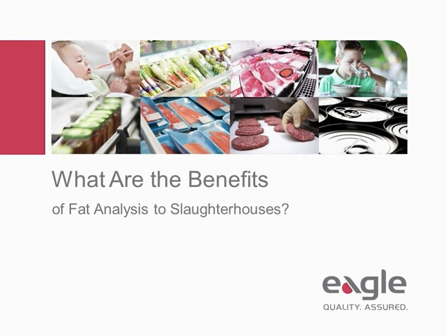 What Are the Benefits of Fat Analysis to Slaughterhouses?