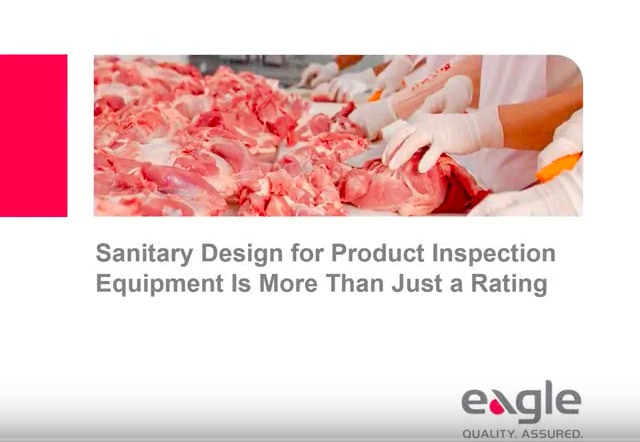Sanitary Design for Product Inspection Equipment Is More Than Just a Rating